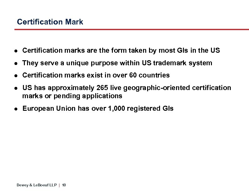 Certification Mark ● Certification marks are the form taken by most GIs in the