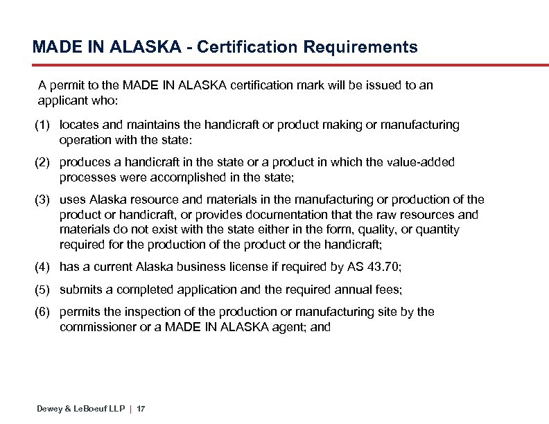 MADE IN ALASKA - Certification Requirements A permit to the MADE IN ALASKA certification