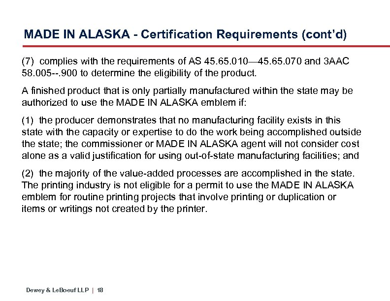 MADE IN ALASKA - Certification Requirements (cont'd) (7) complies with the requirements of AS