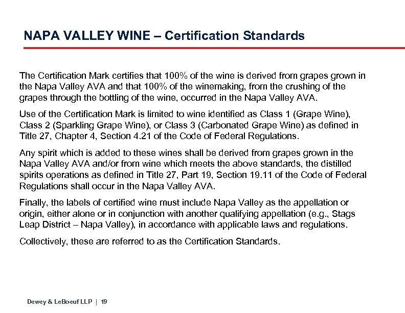 NAPA VALLEY WINE – Certification Standards The Certification Mark certifies that 100% of the