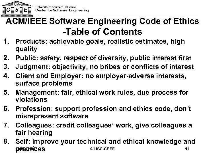 USC C S E University of Southern California Center for Software Engineering ACM/IEEE Software