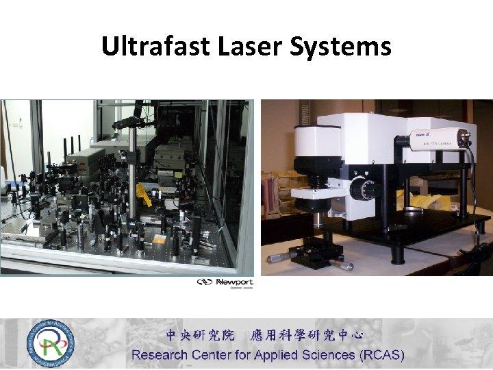 Ultrafast Laser Systems