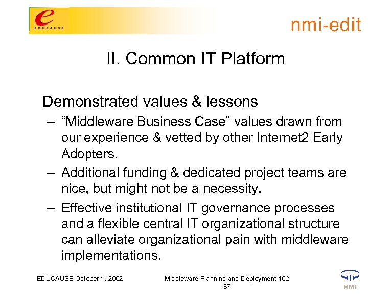 """II. Common IT Platform Demonstrated values & lessons – """"Middleware Business Case"""" values drawn"""