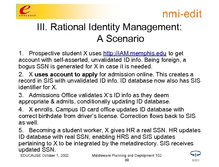III. Rational Identity Management: A Scenario 1. Prospective student X uses http: //i. AM.
