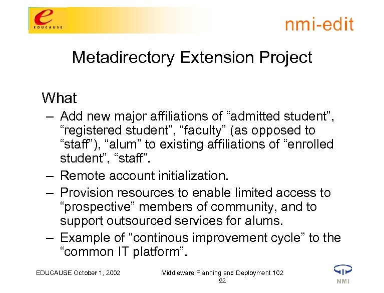"""Metadirectory Extension Project What – Add new major affiliations of """"admitted student"""", """"registered student"""","""