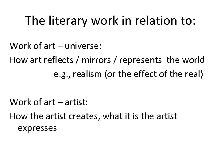 The literary work in relation to: Work of art – universe: How art reflects