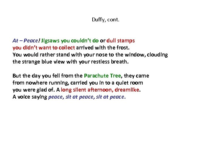 Duffy, cont. At – Peace! Jigsaws you couldn't do or dull stamps you didn't