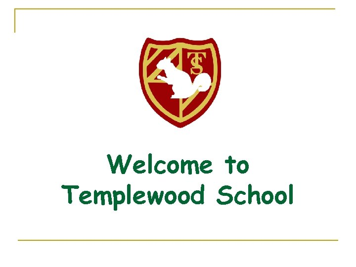 Welcome to Templewood School