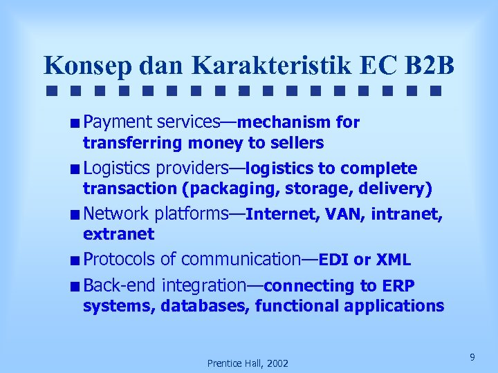Konsep dan Karakteristik EC B 2 B Payment services—mechanism for transferring money to sellers