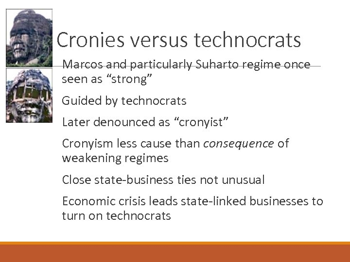 """Cronies versus technocrats Marcos and particularly Suharto regime once seen as """"strong"""" Guided by"""