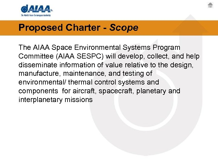 Proposed Charter - Scope The AIAA Space Environmental Systems Program Committee (AIAA SESPC) will