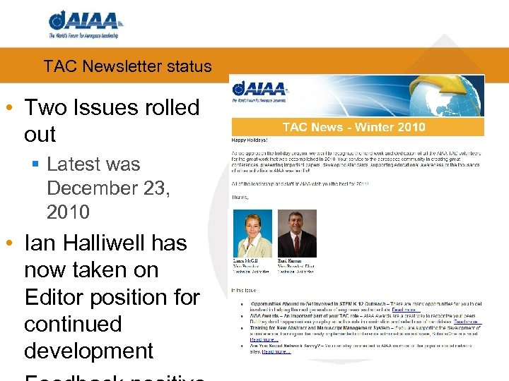 TAC Newsletter status • Two Issues rolled out § Latest was December 23, 2010