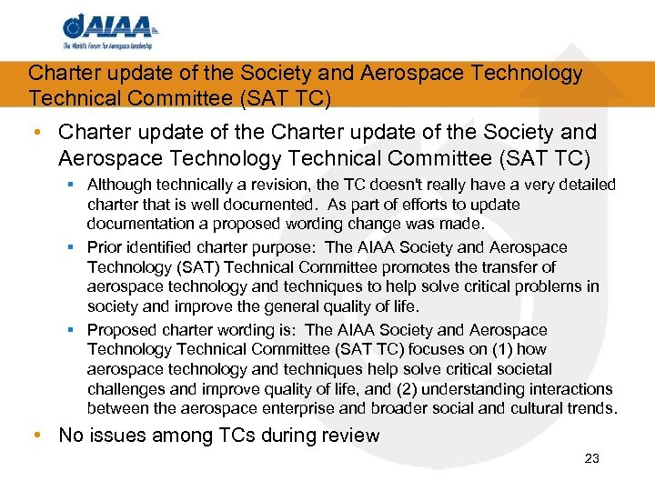Charter update of the Society and Aerospace Technology Technical Committee (SAT TC) • Charter