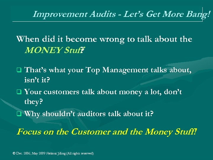 Improvement Audits - Let's Get More Bang! When did it become wrong to talk