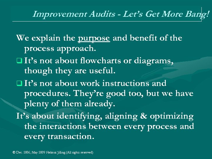 Improvement Audits - Let's Get More Bang! We explain the purpose and benefit of