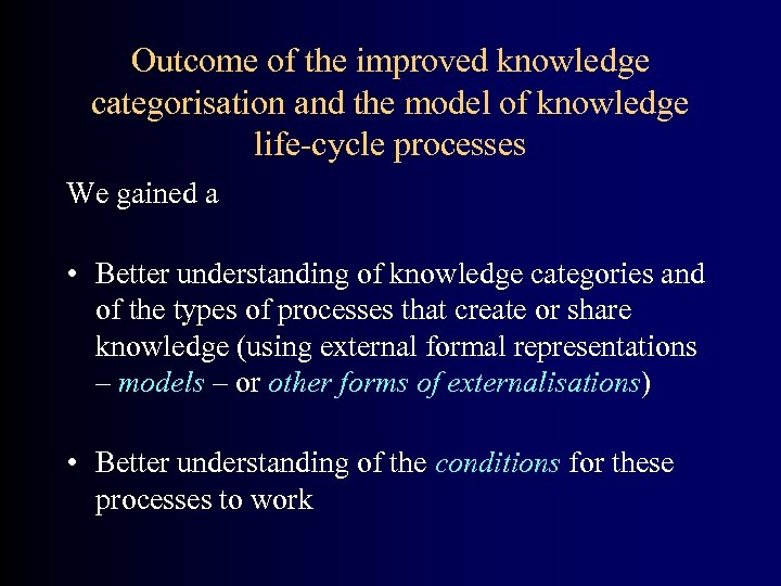 Outcome of the improved knowledge categorisation and the model of knowledge life-cycle processes We