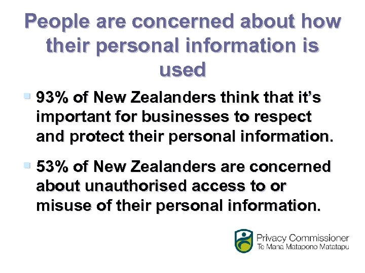 People are concerned about how their personal information is used § 93% of New