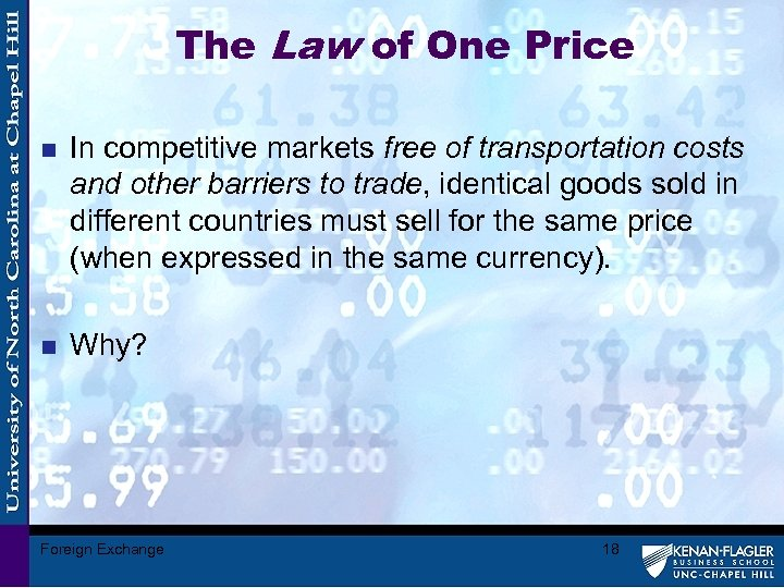 The Law of One Price n In competitive markets free of transportation costs and