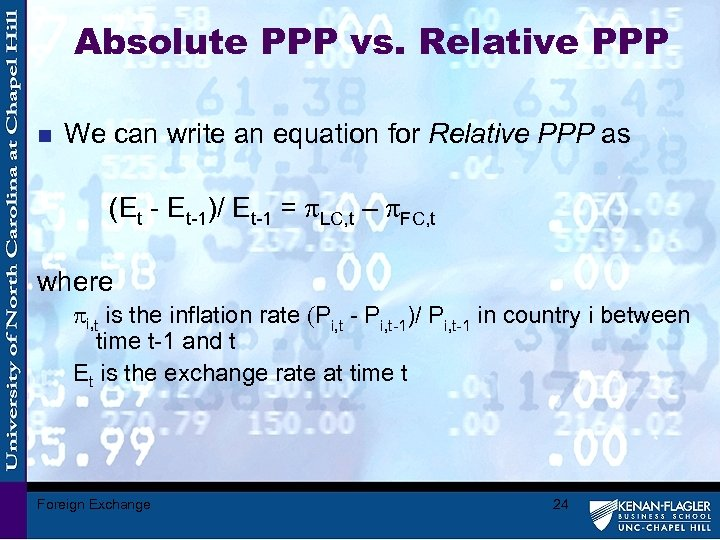 Absolute PPP vs. Relative PPP n We can write an equation for Relative PPP