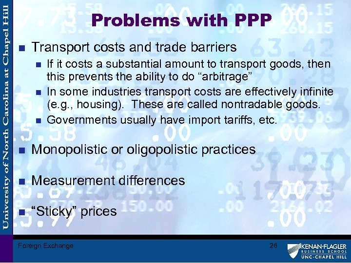 Problems with PPP n Transport costs and trade barriers n n n If it