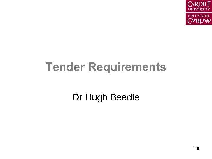 Tender Requirements Dr Hugh Beedie 19