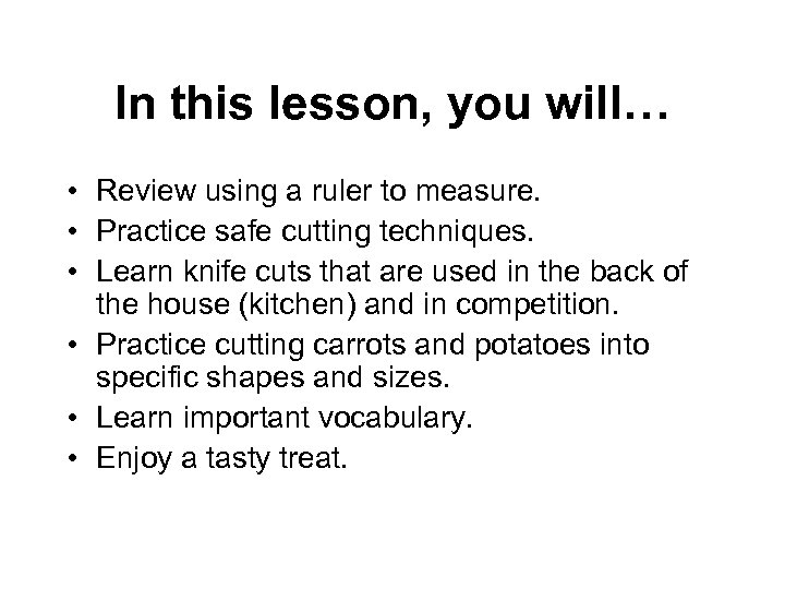 In this lesson, you will… • Review using a ruler to measure. • Practice