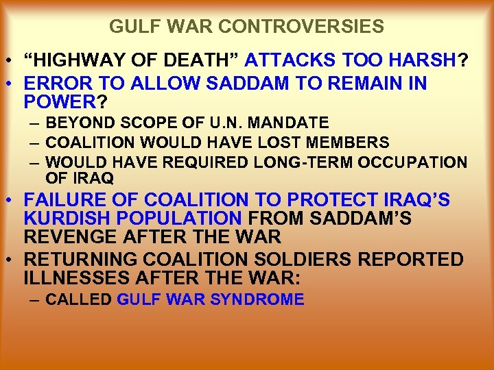 """GULF WAR CONTROVERSIES • """"HIGHWAY OF DEATH"""" ATTACKS TOO HARSH? • ERROR TO ALLOW"""