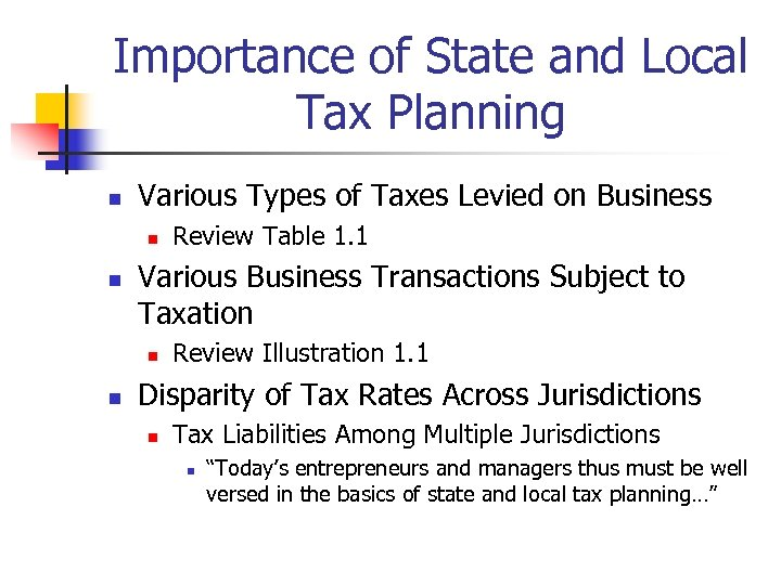 Importance of State and Local Tax Planning n Various Types of Taxes Levied on