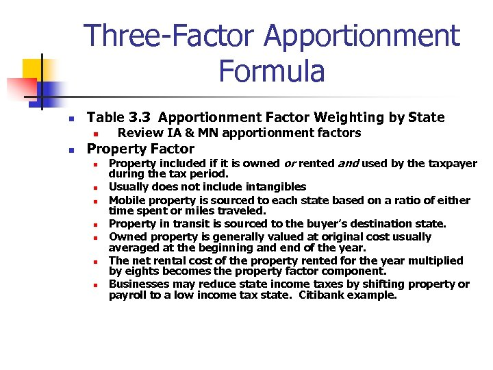 Three-Factor Apportionment Formula n Table 3. 3 Apportionment Factor Weighting by State n n