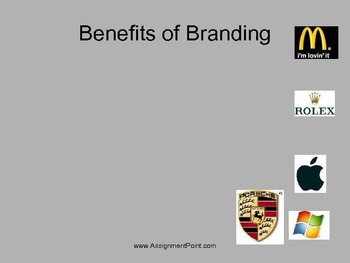 Benefits of Branding www. Assignment. Point. com