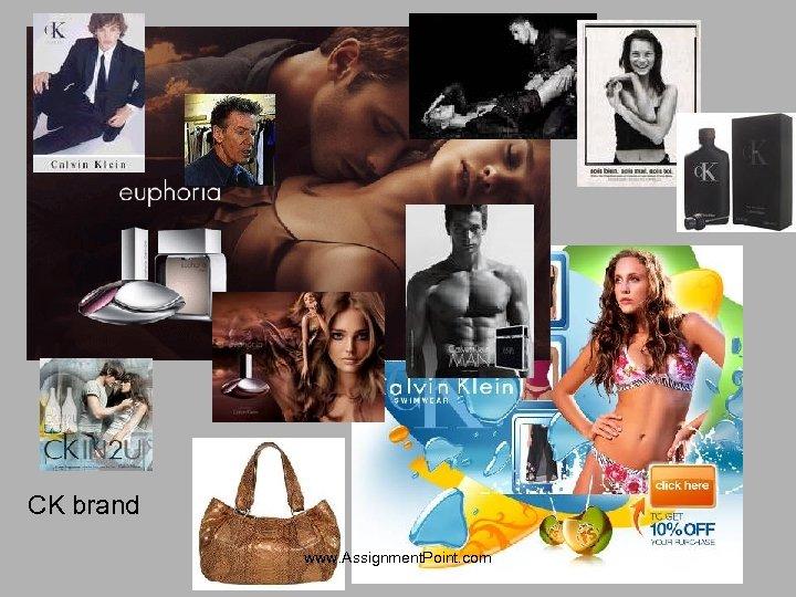 CK brand www. Assignment. Point. com