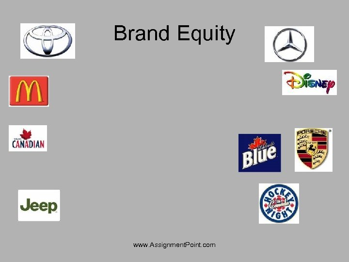 Brand Equity www. Assignment. Point. com