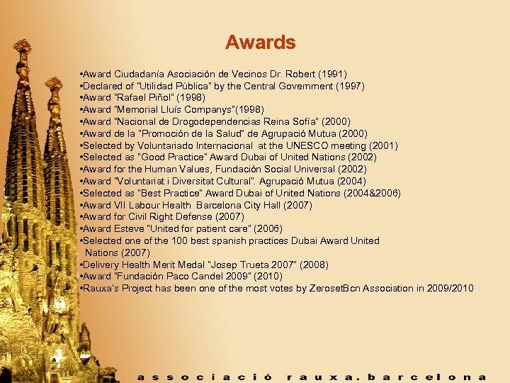 """Awards • Award Ciudadanía Asociación de Vecinos Dr. Robert (1991) • Declared of """"Utilidad"""
