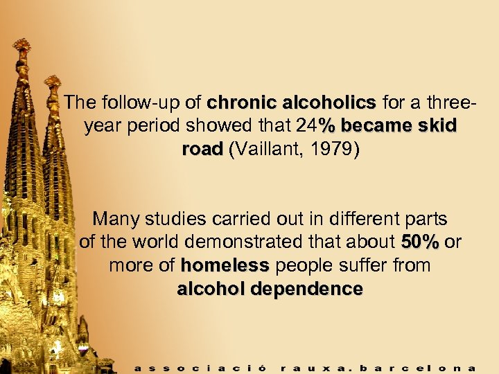 The follow-up of chronic alcoholics for a threeyear period showed that 24% became skid