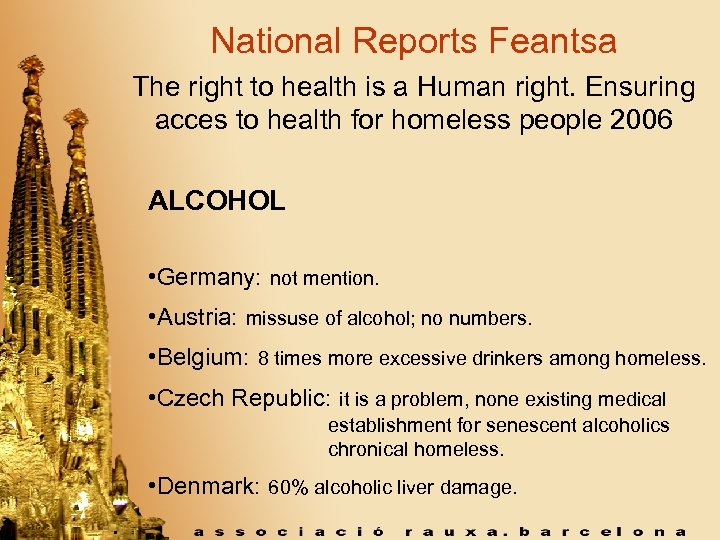 National Reports Feantsa The right to health is a Human right. Ensuring acces to