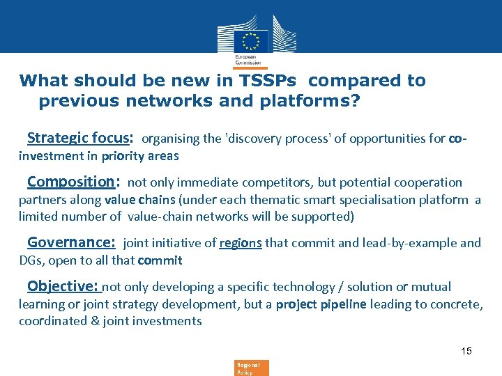 What should be new in TSSPs compared to previous networks and platforms? • Strategic