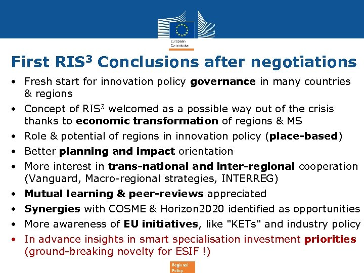 First RIS 3 Conclusions after negotiations • Fresh start for innovation policy governance in