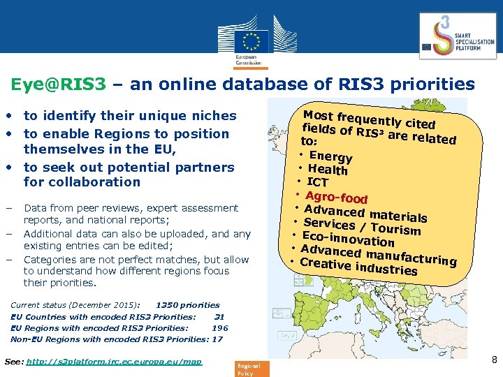 Eye@RIS 3 – an online database of RIS 3 priorities • to identify their