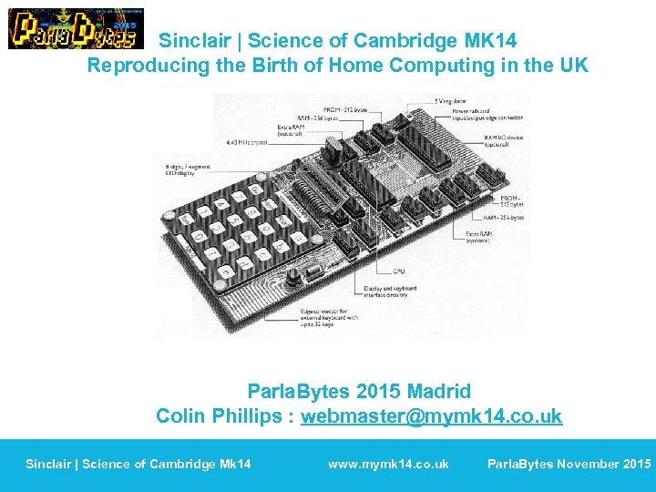Sinclair | Science of Cambridge MK 14 Reproducing the Birth of Home Computing in