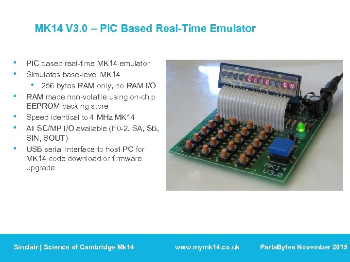 MK 14 V 3. 0 – PIC Based Real-Time Emulator • • • PIC