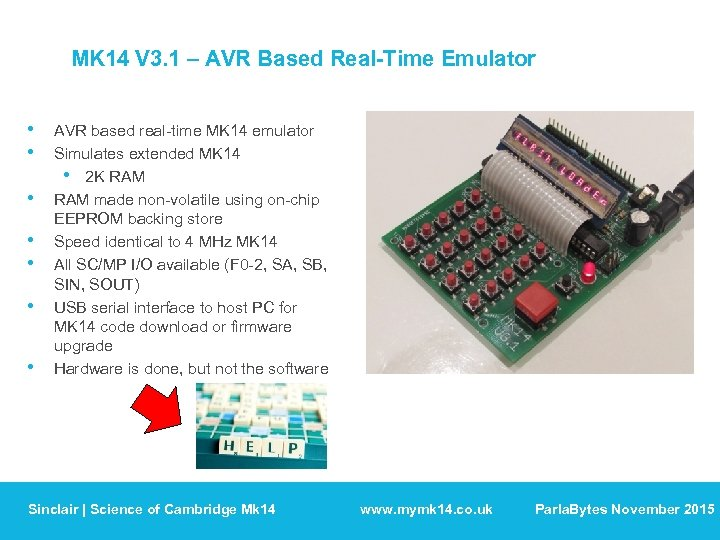 MK 14 V 3. 1 – AVR Based Real-Time Emulator • • AVR based