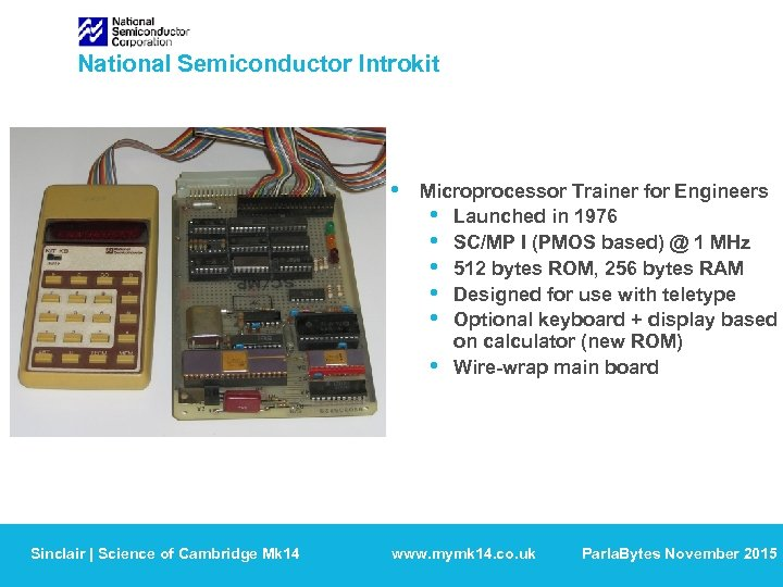 National Semiconductor Introkit • Sinclair | Science of Cambridge Mk 14 Microprocessor Trainer for