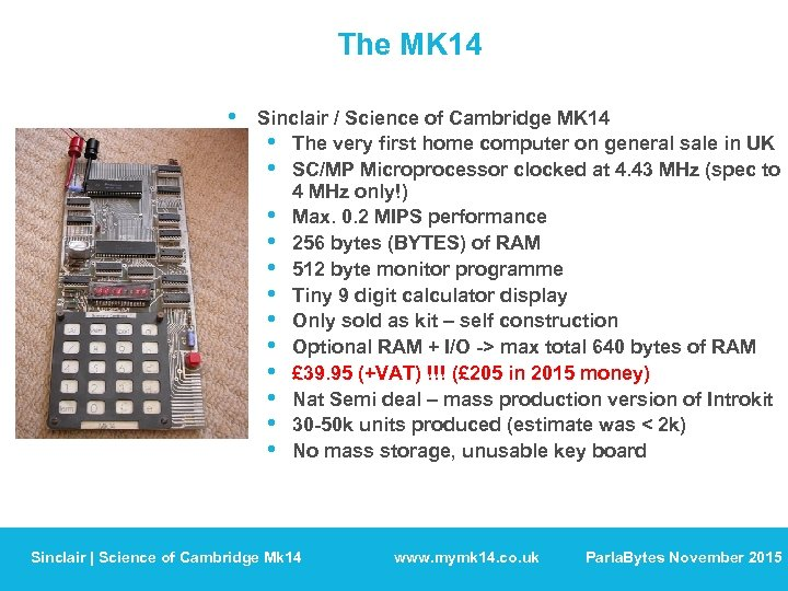 The MK 14 • Sinclair / Science of Cambridge MK 14 • The very