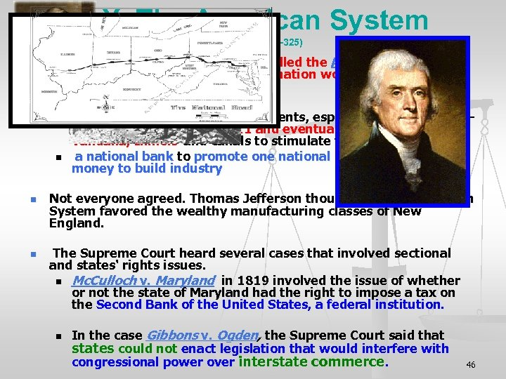 X. The American System (Pages 324 -325) n n n ` Henry Clay proposed