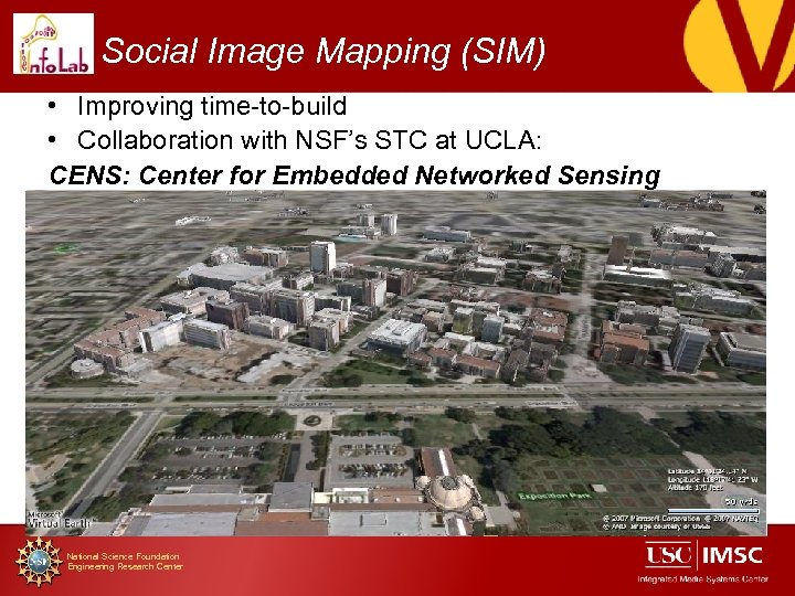 Social Image Mapping (SIM) • Improving time-to-build • Collaboration with NSF's STC at UCLA: