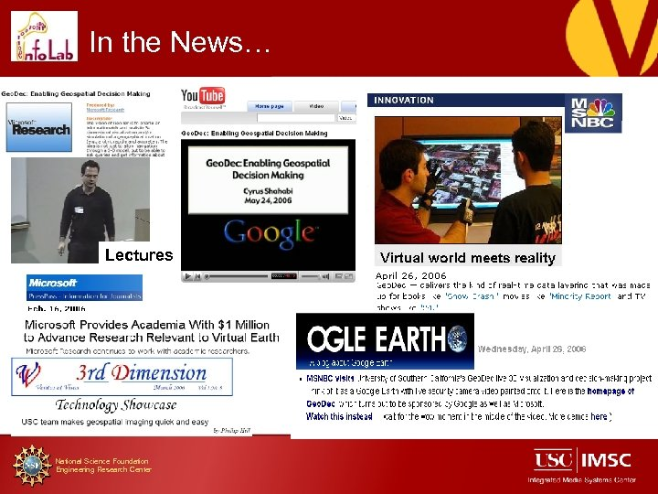 In the News… Lectures National Science Foundation Engineering Research Center