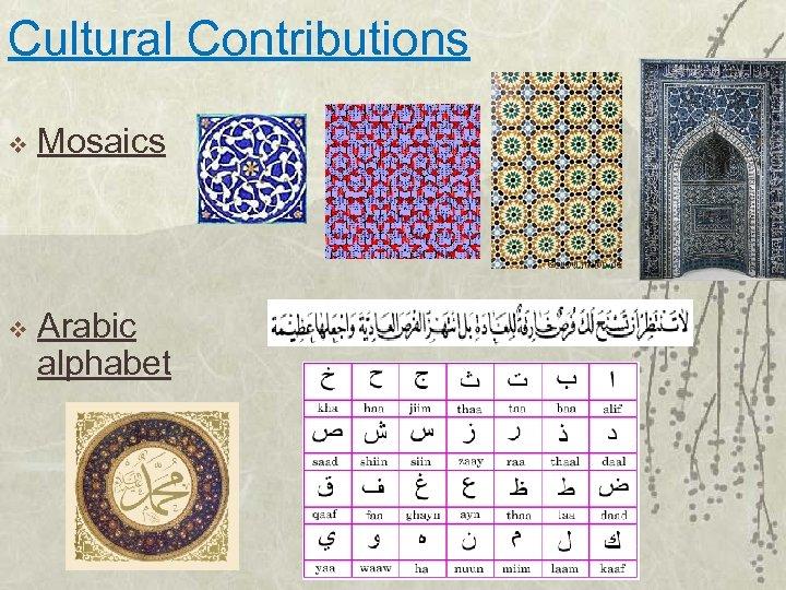 Cultural Contributions v Mosaics v Arabic alphabet