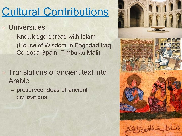 Cultural Contributions v Universities – Knowledge spread with Islam – (House of Wisdom in