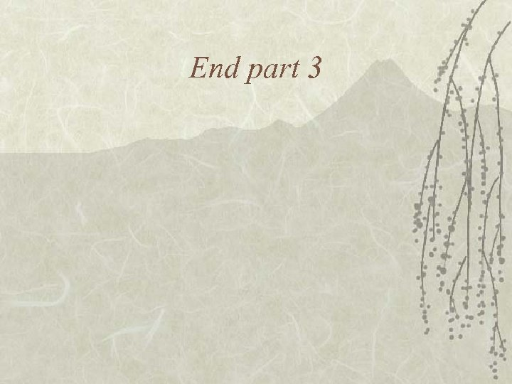 End part 3