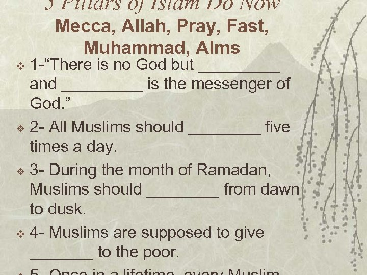 "5 Pillars of Islam Do Now Mecca, Allah, Pray, Fast, Muhammad, Alms 1 -""There"